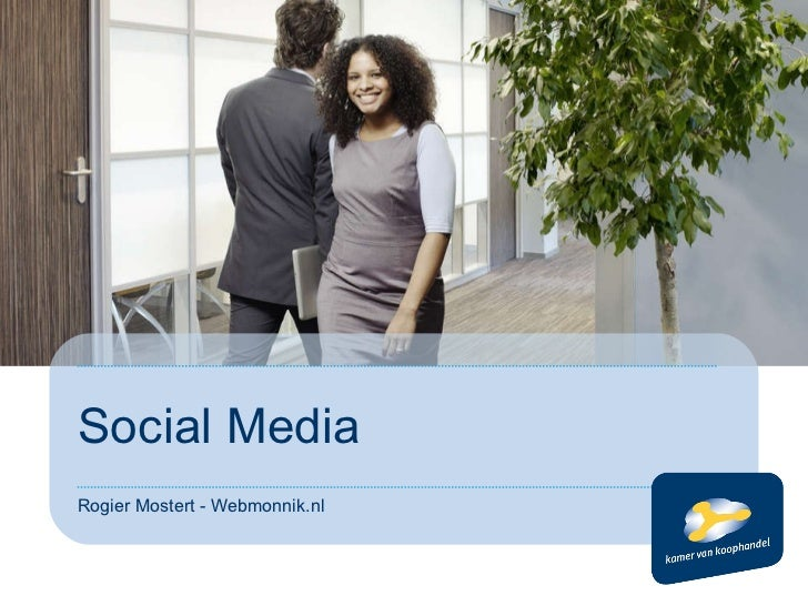 Social Media Rogier Mostert - Webmonnik.nl