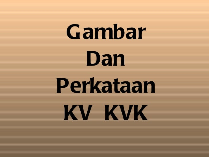 Gambar Dan Perkataan KV  KVK