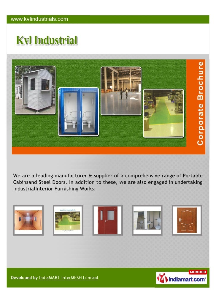We are a leading manufacturer & supplier of a comprehensive range of PortableCabinsand Steel Doors. In addition to these, ...