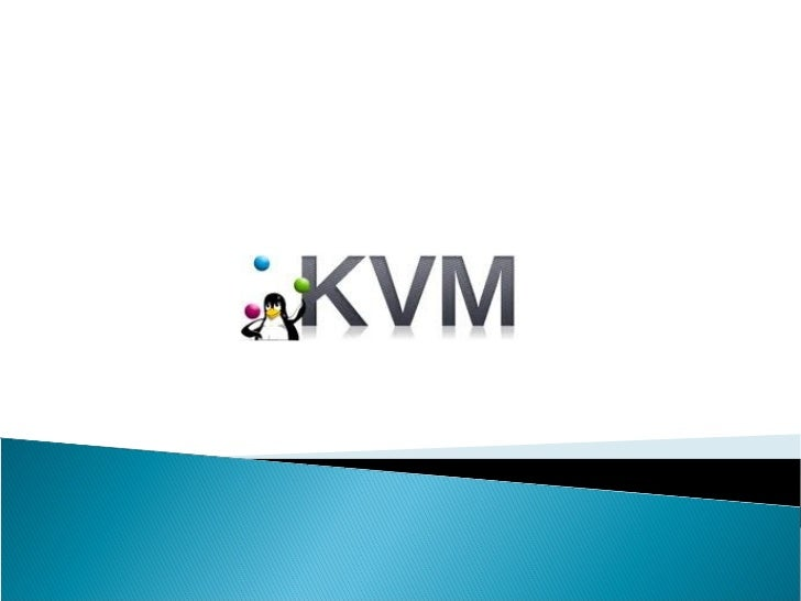 Kvm virtualization platform