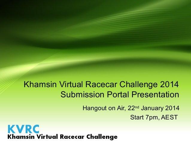 KVRC 2014 - Submission Portal Presentation