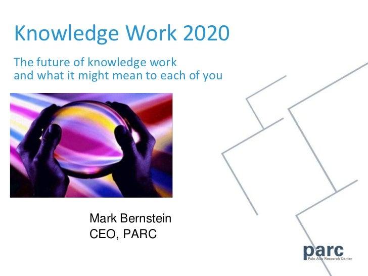 Knowledge Work 2020