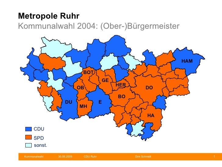 Metropole Ruhr Kommunalwahl 2004: (Ober-)Bürgermeister Münster CDU SPD   sonst. DO GE HER E MH OB DU BOT HAM HA BO