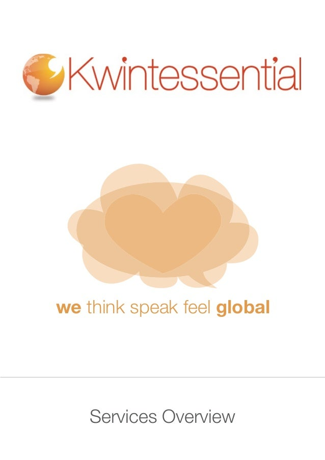 Services Overview we think speak feel global