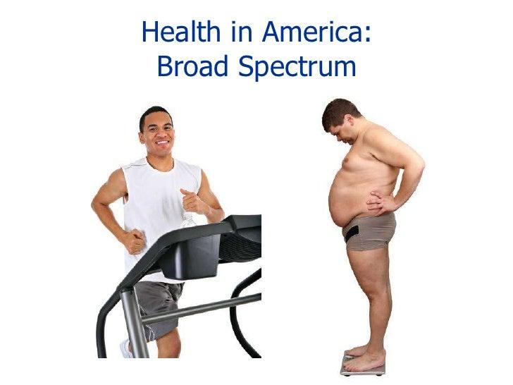 Health in America:Broad Spectrum<br />