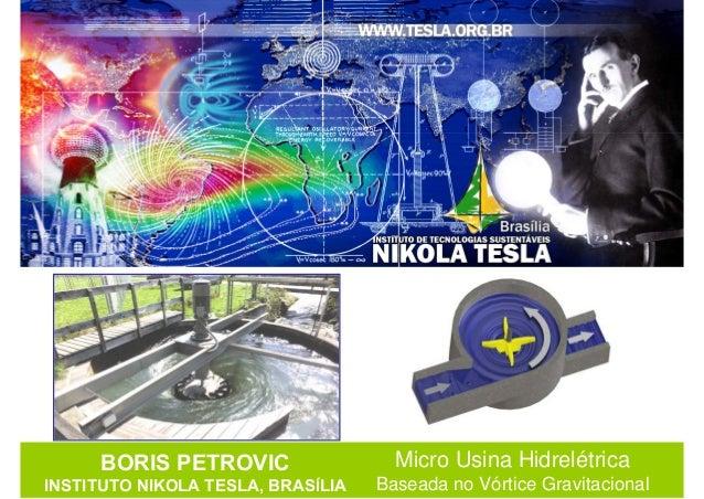 Instituto Nikola Tesla - Micro Usina Hidrelétrica - Estudo do Caso - Distrito Federal