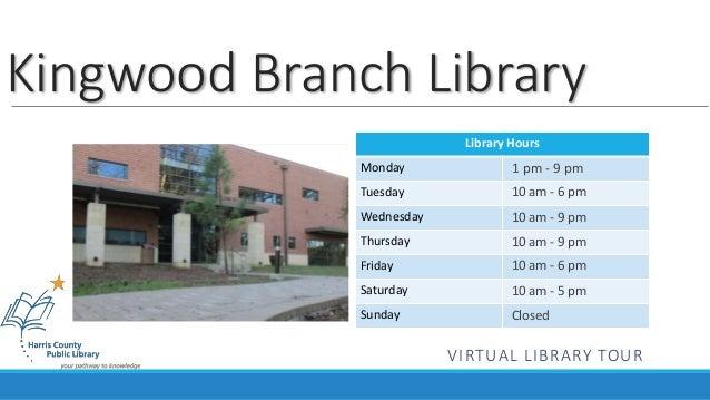 Kingwood Branch Virtual Tour