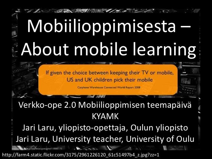 Mobiilioppimisesta - About Mobile learning