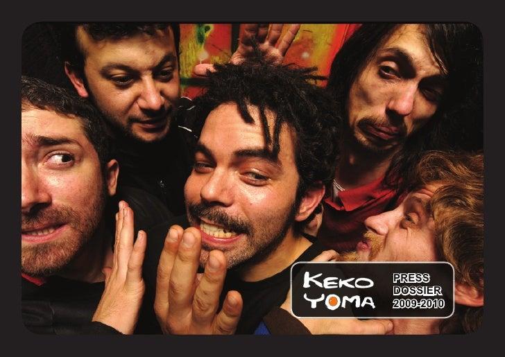 Keko Yoma - Dossier - 2009 - 2010