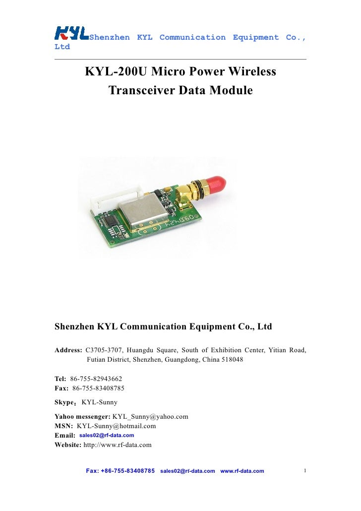 Shenzhen KYL Communication Equipment Co., Ltd            KYL-200U Micro Power Wireless            Transceiver Data Module ...
