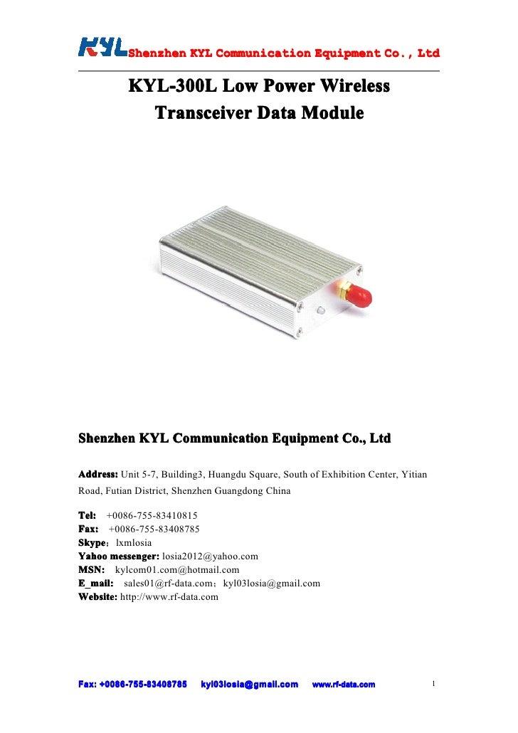 Shenzhen KYL Communication Equipment Co., Ltd            Shenz                                Co.             KYL-300L Low...
