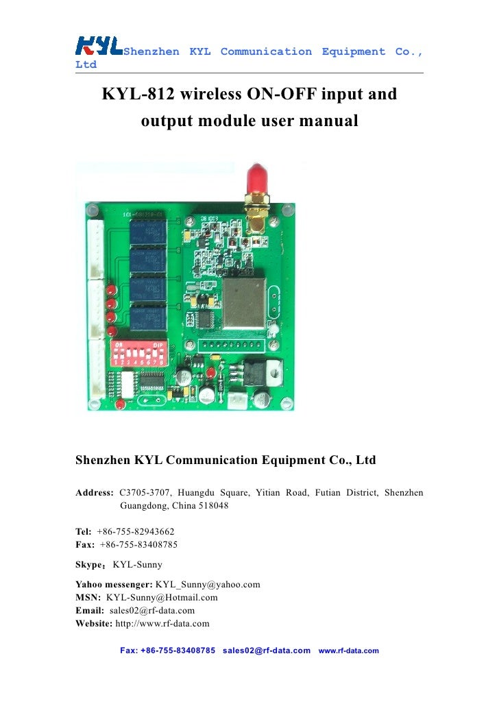 Shenzhen KYL Communication Equipment Co., Ltd        KYL-812 wireless ON-OFF input and          output module user manual ...