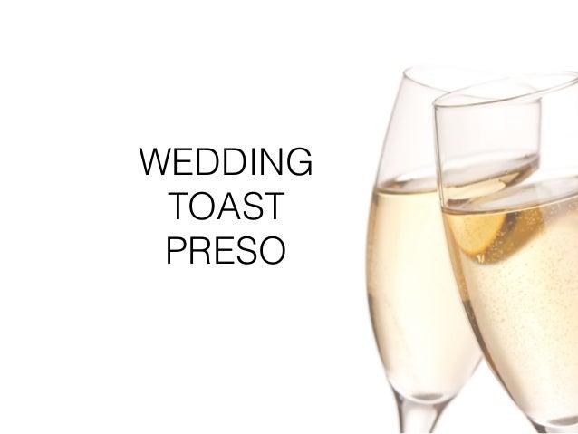 WEDDING TOAST PRESO