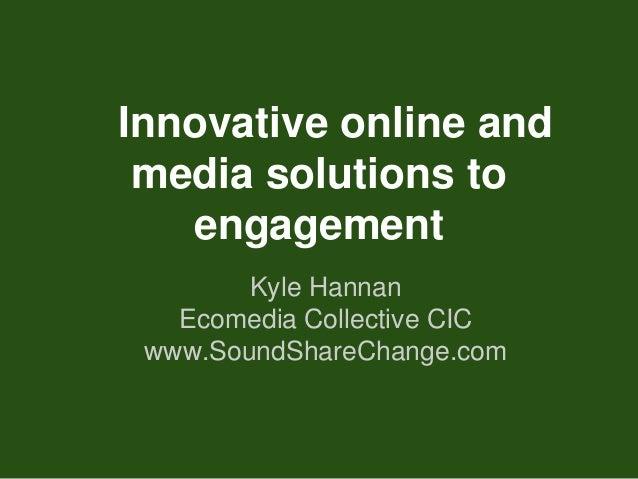 Kyle hannan online engagement solutions