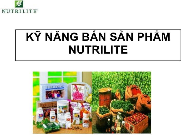 KỸ NĂNG BÁN SẢN PHẨM NUTRILITE