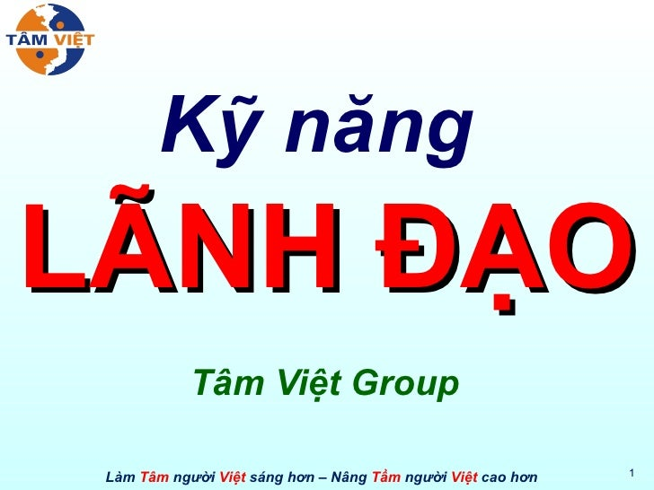 Kỹ năng  LÃNH ĐẠO Tâm Việt Group