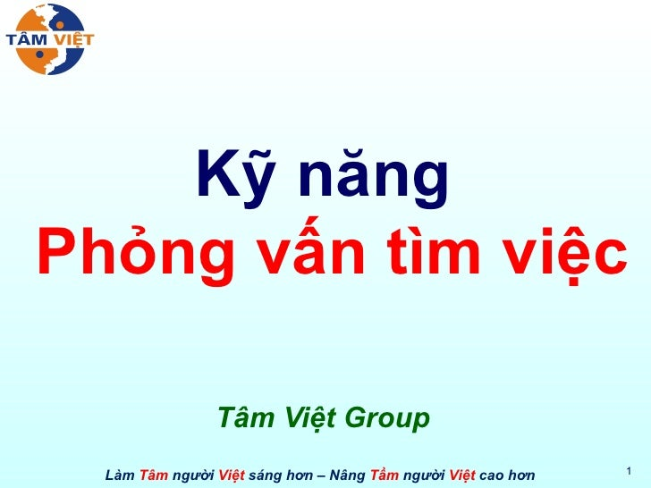 Kỹ năng  Phỏng vấn tìm việc Tâm Việt Group