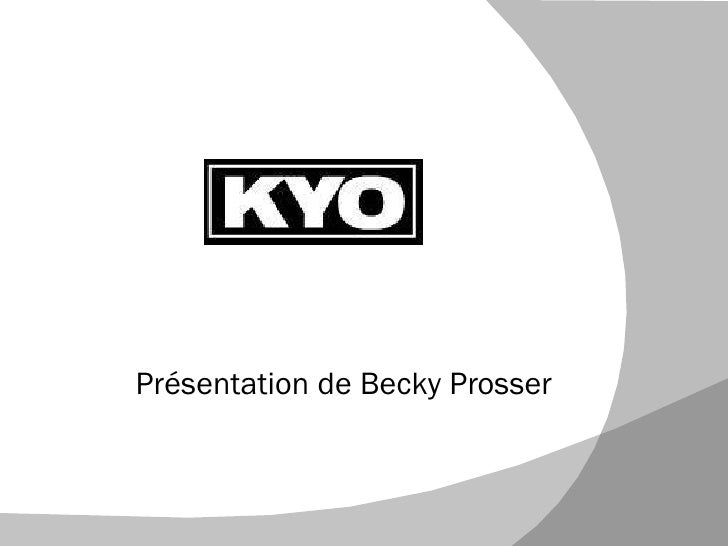 Présentation de Becky Prosser