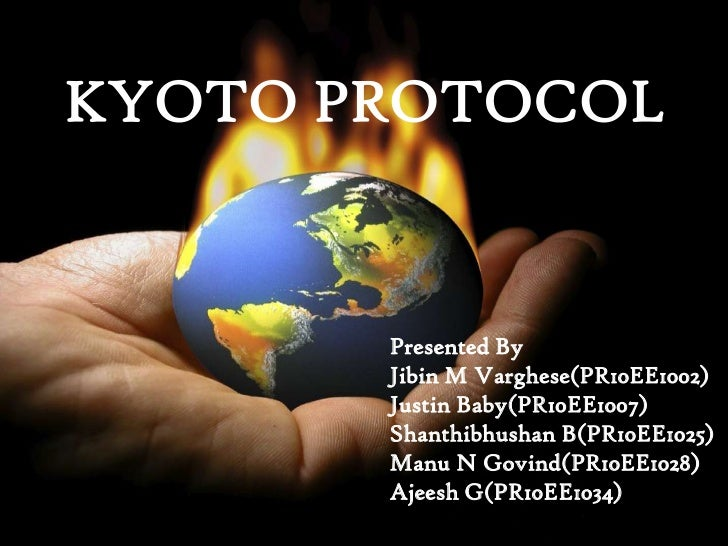 the kyoto protocol Japan's position regarding the kyoto protocol december 2010 (japanese) the  best way to defend the real interest of the entire globe is to establish a new.