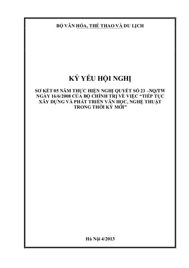 BỘ VĂN HÓA, THỂ THAO VÀ DU LỊCHKỶ YẾU HỘI NGHỊSƠ KẾT 05 NĂM THỰC HIỆN NGHỊ QUYẾT SỐ 23 –NQ/TWNGÀY 16/6/2008 CỦA BỘ CHÍNH T...