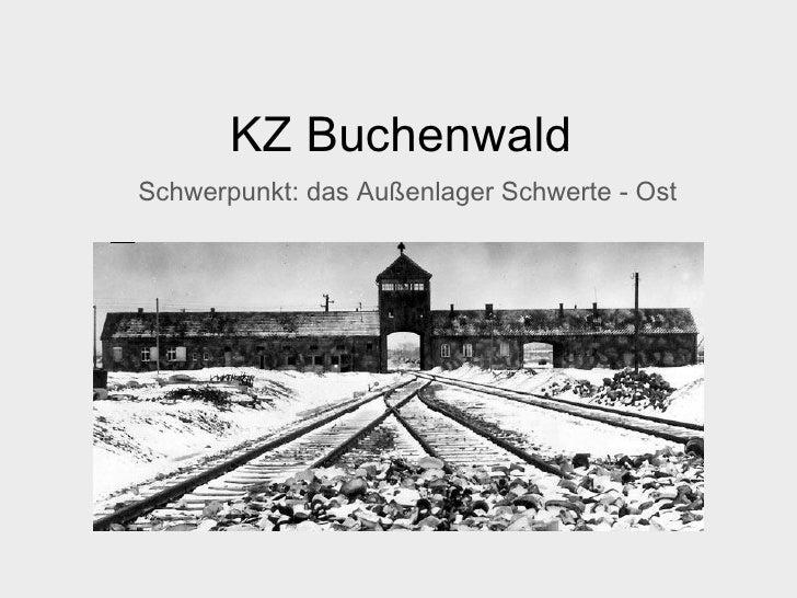 KZ Buchenwald Schwerpunkt: das Außenlager Schwerte - Ost