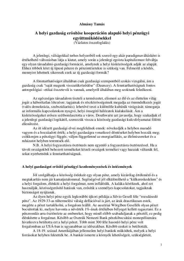 Közösségi Pénz III. - Almássy Tamás - A helyi gazdaság erősítése kooperáción alapuló helyi pénzügyi együttműködésekkel