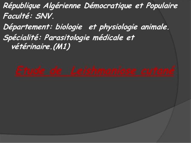 République Algérienne Démocratique et Populaire Faculté: SNV. Département: biologie et physiologie animale. Spécialité: Pa...