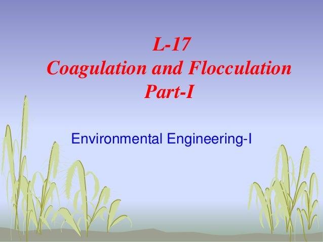 L 17 coagulation and flocculation