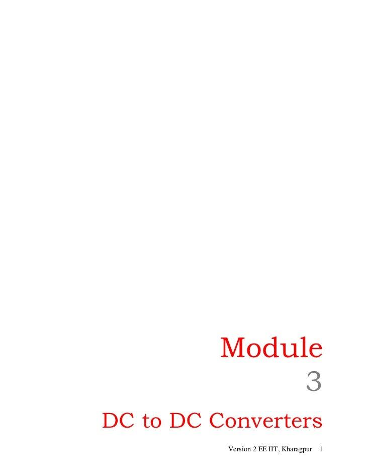 Module               3DC to DC Converters          Version 2 EE IIT, Kharagpur 1