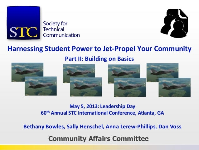 Harnessing Student Power to Jet-Propel Your CommunityPart II: Building on BasicsCommunity Affairs CommitteeMay 5, 2013: Le...