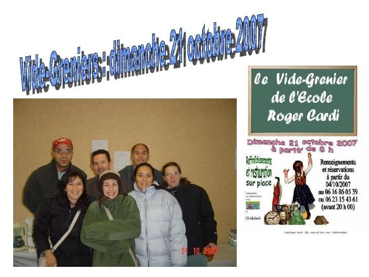Vide-Greniers : dimanche 21 octobre 2007