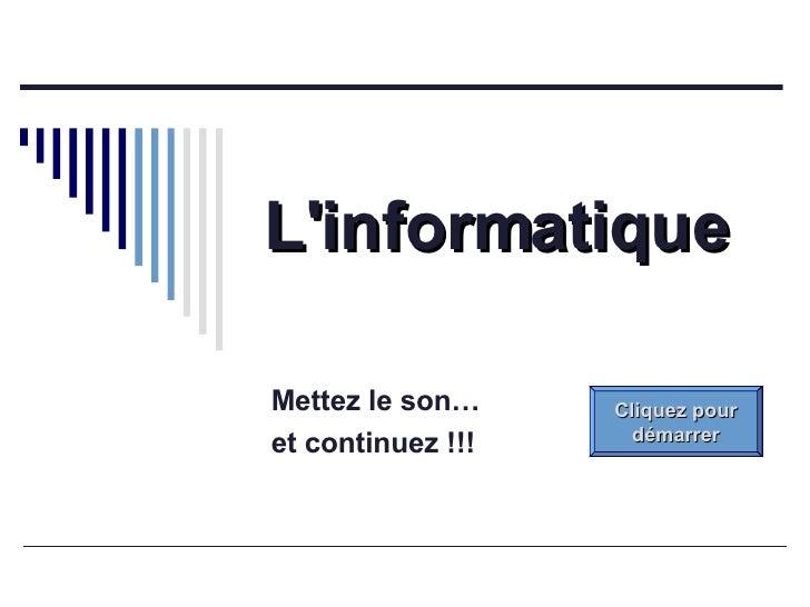 L Informatique