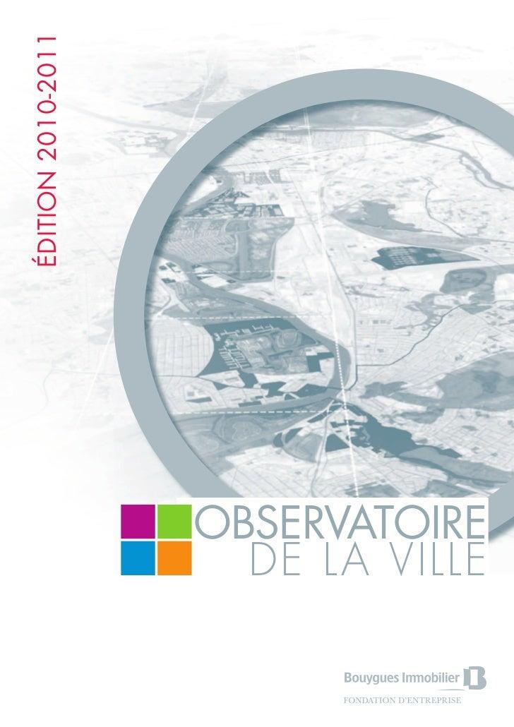ÉDITION 2010-2011                    OBSERVATOIRE                      DE LA VILLE