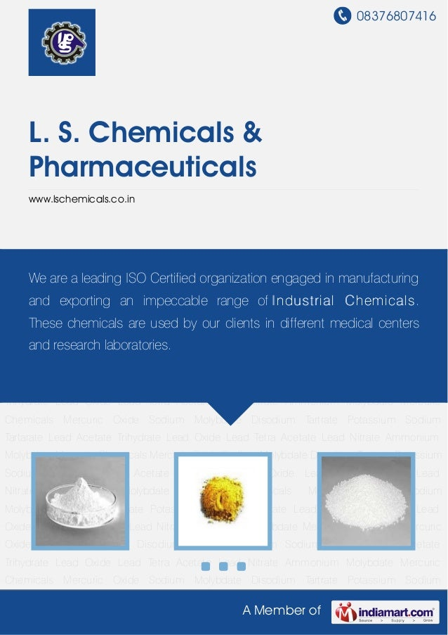 08376807416A Member ofL. S. Chemicals &Pharmaceuticalswww.lschemicals.co.inMercuric Chemicals Mercuric Oxide Sodium Molybd...