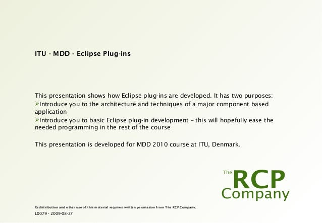L0079 - 2009-08-27 Redistribution and other use of this material requires written permission from The RCP Company. ITU - M...