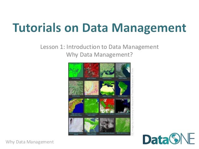 Lesson 1: Introduction to Data Management                       Why Data Management?                                      ...