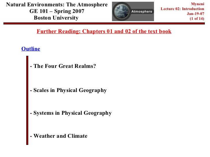 Natural Environments: The Atmosphere GE 101 – Spring 2007 Boston University   Myneni Lecture 02: Introduction Jan-19-07 (1...
