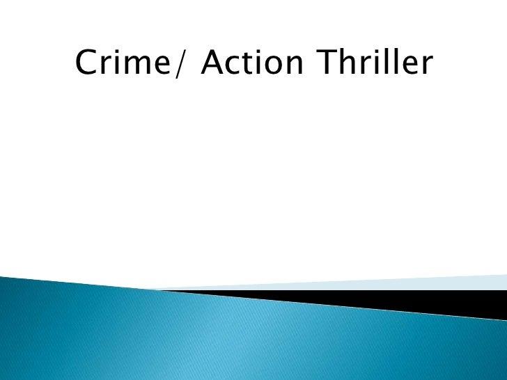 Crime/ Action Thriller