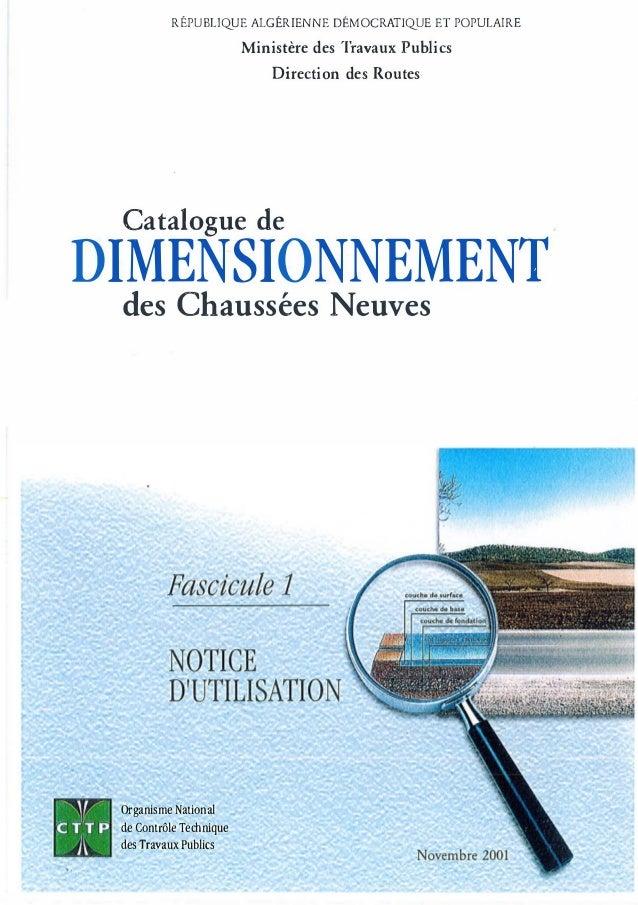 RÉPUBLIQUE ALGÉRIENNE DÉMOCRATIQUE ET POPULAIRE Ministère des Travaux Publics Direction des Routes Catalogue de DIMENSI0NN...