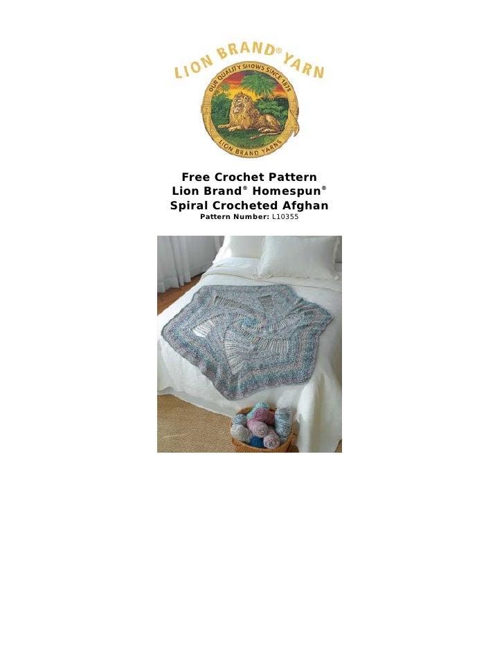 Free Crochet PatternLion Brand® Homespun®Spiral Crocheted Afghan    Pattern Number: L10355
