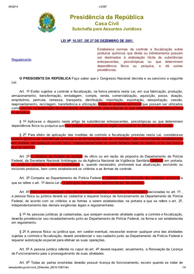 04/02/14  L10357  Presidência da República Casa Civil Subchefia para Assuntos Jurídicos LEI No 10.357, DE 27 DE DEZEMBRO D...