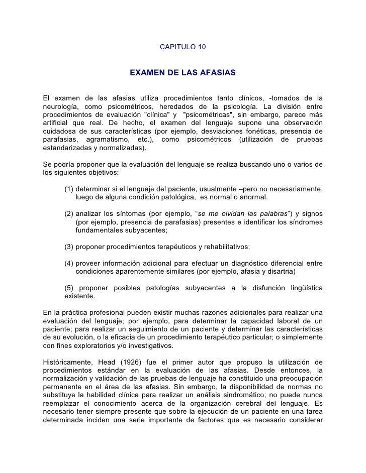 CAPITULO 10                              EXAMEN DE LAS AFASIAS   El examen de las afasias utiliza procedimientos tanto clí...