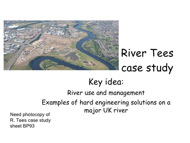 L11 River Tees Case Study