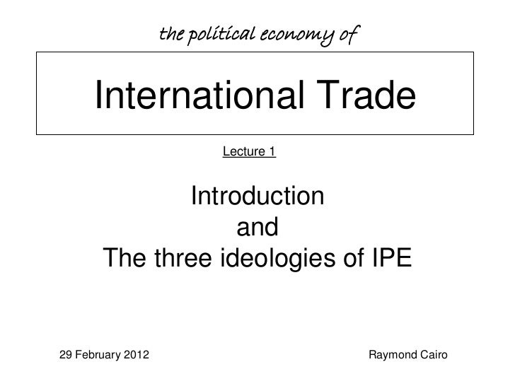 the political economy of     International Trade                          Lecture 1              Introduction             ...