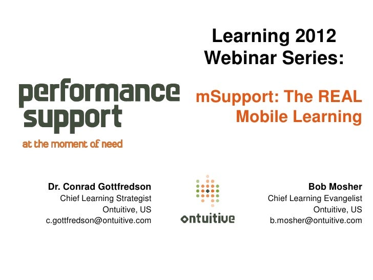 Learning 2012                                Webinar Series:                                mSupport: The REAL            ...