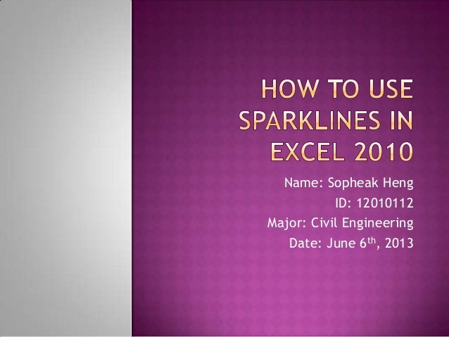 How to Use Sparklines in Microsoft Excel 2010
