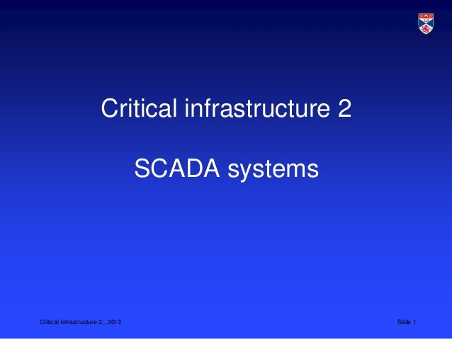CS 5032 L18 Critical infrastructure 2: SCADA systems