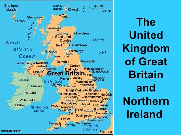 The  UnitedKingdomof Great  Britain   andNorthern Ireland