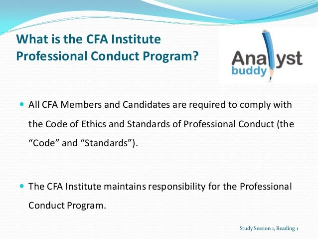 What is the CFA InstituteProfessional Conduct Program? All CFA Members and Candidates are required to comply withthe Code...