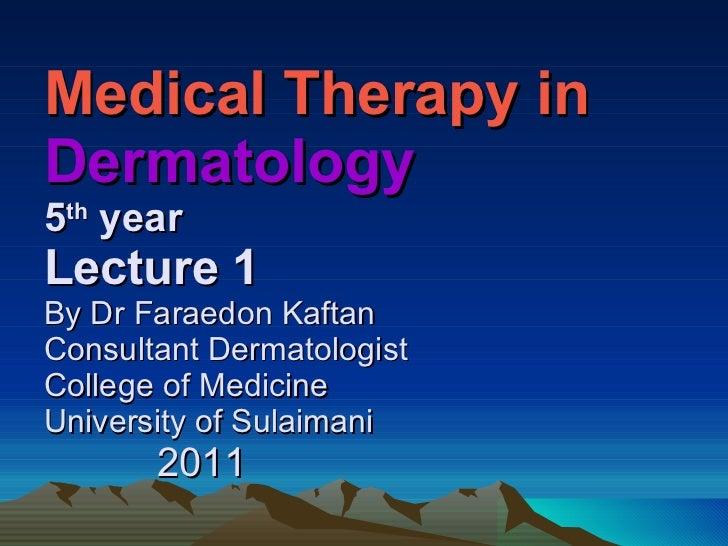 Dermatology 5th year, 1st lecture (Dr. Faraedon Kaftan)